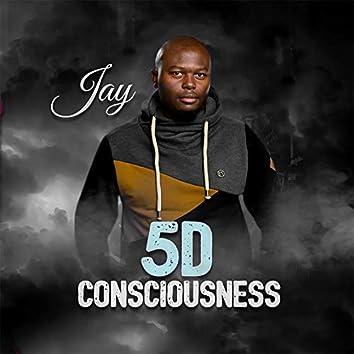 5D CONSCIOUNESS