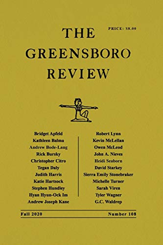 The Greensboro Review: Number 108, Fall 2020