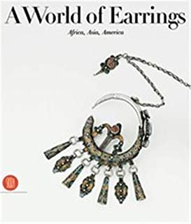 A World of Earrings: Africa, Asia, America from the Ghysels Collection