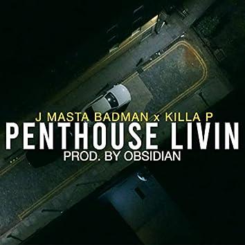 Penthouse Livin