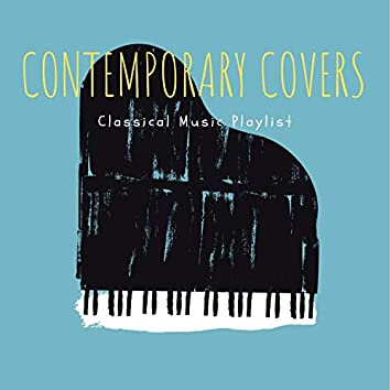 Contemporary Covers Classical Music Playlist