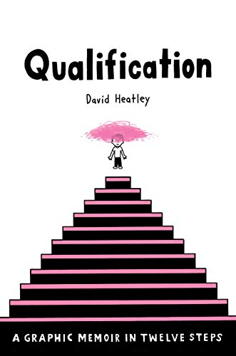 Image of Qualification: A Graphic Memoir in Twelve Steps (Pantheon Graphic Library)
