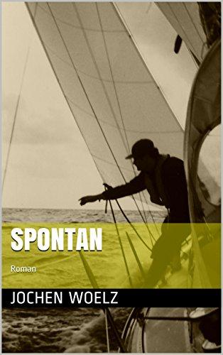 Spontan: Roman (German Edition)