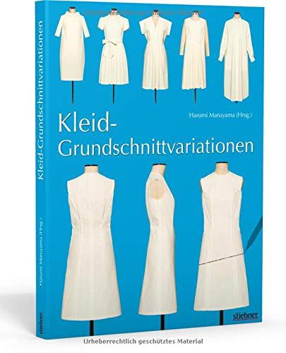 Kleid-Grundschnittvariationen. Schnittmuster erstellen und Kleider selber nähen. Mit Mehrgrößen-Grundschnitt auf beiliegendem Schnittmusterbogen.
