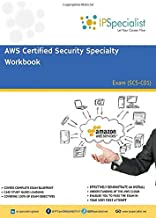 AWS Certified Security Specialty Workbook: Exam SCS-C01