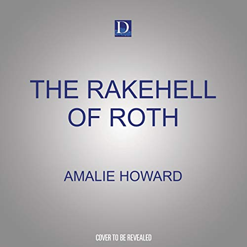 The Rakehell of Roth cover art