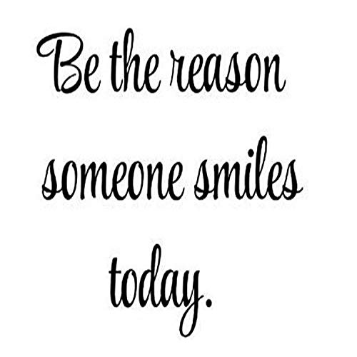 Design with Vinyl Top Selling Decals Be The Reason Someone Smiles Today Wall Art, 16  x 24 , Black