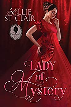 Lady of Mystery (The Unconventional Ladies Book 1) by [Ellie St. Clair]