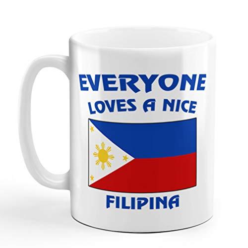Everyone Loves Nice Filipino Girl Philippines Filipinos Coffee Tea Mug Cup Holiday Christmas Hanukkah Gift For Men & Women