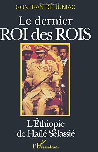 Vị vua cuối cùng của các vị vua: Haïlé Sélassié's Ethiopia