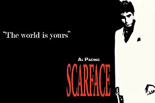 Tomorrow sunny Scarface - The world is yours. Classic Crime Movie Art Silk Poster 24x36inch