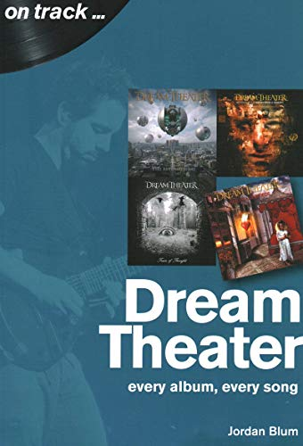 Dream Theater: Every Album, Every Song