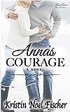 Anna's Courage: Rose Island Book 1