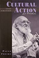 Cultural Action for Freedom: 2000 (Harvard Educational Review: Monograph Series)