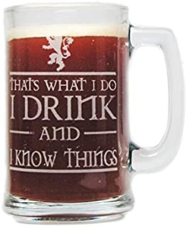 I Drink and I Know Things 15oz. Beer Mug with Handle