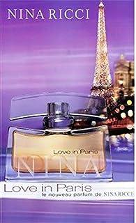 Nina Ricci Love In Paris Eau de Parfum 50ml for Women