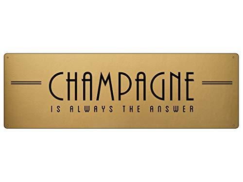 Interluxe Gold Metallschild - Champagne is Always The Answer - Champagner Fest Party Feier Mädelsabend Gold Optik - luxuriöses Schild als Weihnachtsdekoration