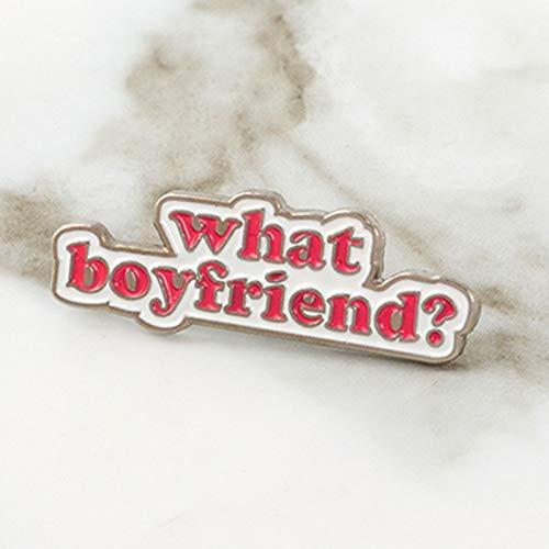 JTXZD broche Wat vriendje? Enkele dame reversspeldjes Roze Letter Broches Badges Broches voor vrouwen meisje Vrouwelijke Pin Drop