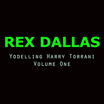Yodelling Harry Torrani, Vol. 1 (Volume One)