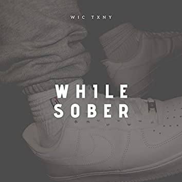 While Sober
