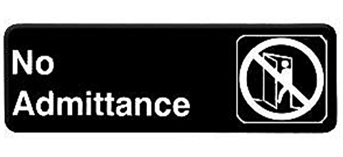 NO ADMITTANCE door sign business restaurant office commercial plastic entrance self stick / self adhesive - black - 9in. x 3in. do not enter / do not come in / privacy / private