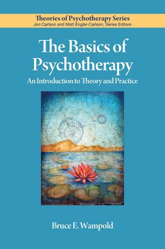 The Basics of Psychotherapy: An Introduction to Theory and Practice (Theories of Psychotherapy)