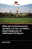 Effet de l'entraînement aérobie sur les variables physiologiques et anthropométriques