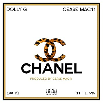 Chanel (feat. Cease Mac11)