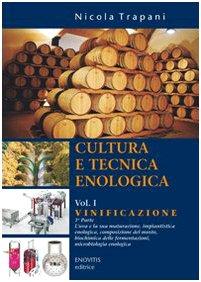 Cultura e tecnica enologica. Per gli Ist. tecnici agrari: 1