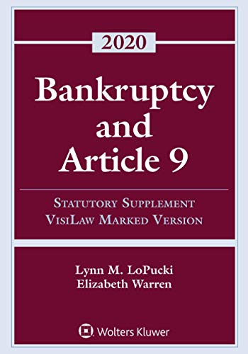 Compare Textbook Prices for Bankruptcy and Article 9: 2020 Statutory Supplement, VisiLaw Marked Version Supplements Supplement Edition ISBN 9781543820492 by LoPucki, Lynn M.,Warren, Elizabeth