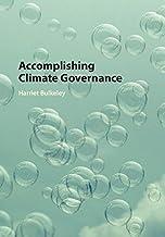 Accomplishing Climate Governance