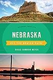 Nebraska Off the Beaten Path®: Discover Your Fun (Off the Beaten Path Series)