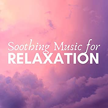 Soothing Music for Relaxation CD - Deeply Relaxing Prime Relax Songs