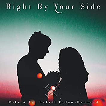 Right By Your Side (feat. Rafaël Dolan-Bachand)