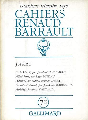 Cahiers Renaud-Barrault, numéro 72. Jarry