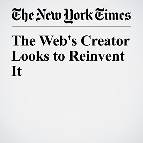 The Web's Creator Looks to Reinvent It audiobook cover art