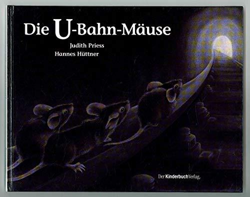 Die U-Bahn-Mäuse
