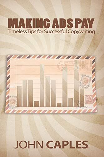 Making Ads Pay: Timeless Tips for Successful Copywriting