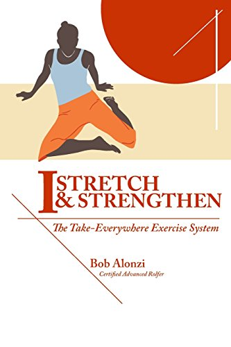I-Stretch & Strengthen: The TakeEverywhere Exercise System