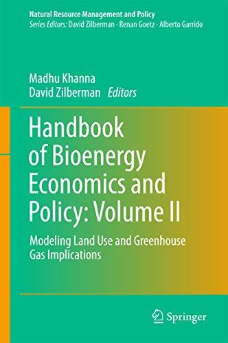 Handbook of Bioenergy Economics and Policy: Volume II: Modeling Land Use and Greenhouse Gas Implicat