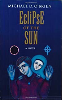 Eclipse of the Sun: A Novel (Children of the Last Days)
