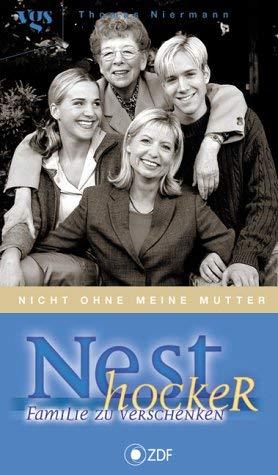 Nesthocker - Familie zu verschenken: Nicht ohne meine Mutter.