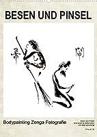 BESEN UND PINSEL Bodypainting Zenga Fotografie (Wandkalender 2022 DIN A2 hoch): Haiku, Zen und Malerei, der festgehaltene ewigdauernde Augenblick. (Monatskalender, 14 Seiten )
