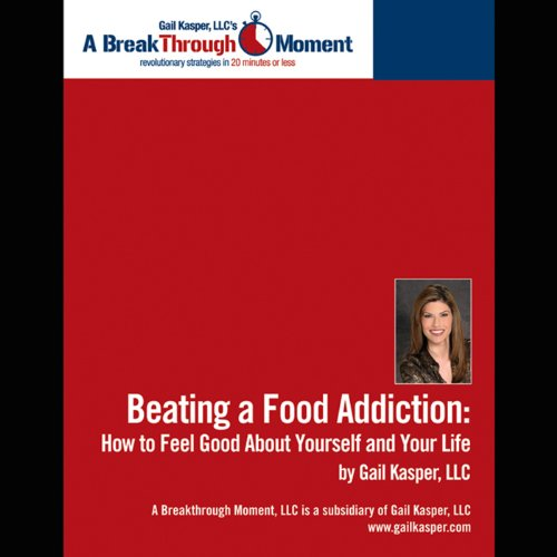 Beating a Food Addiction audiobook cover art