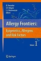 Allergy Frontiers〈Volume 1〉Epigenetics and Risk Factors (Allergy Frontiers, 1)