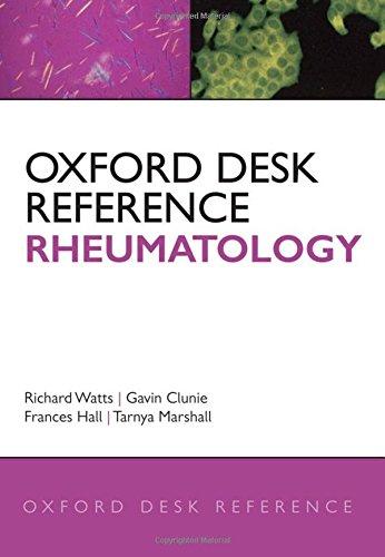 Oxford Desk Reference: Rheumatology (Oxford Desk Reference Series)
