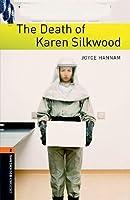 The Death of Karen Silkwood (Oxford Bookworms Series)