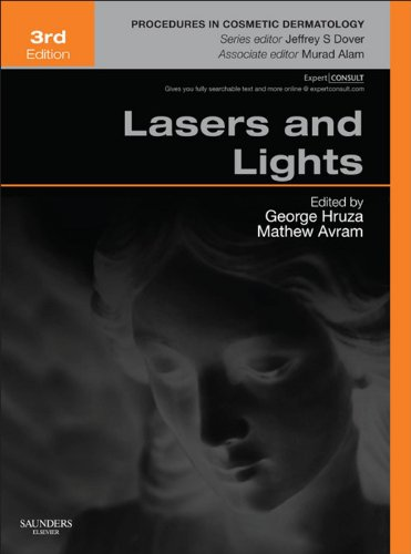 Lasers and Lights: Procedures in Cosmetic Dermatology Series (Expert Consult) (English Edition)