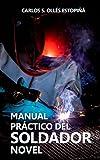 Manual práctico del SOLDADOR novel