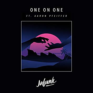 One on One (feat. Aaron Pfeiffer)